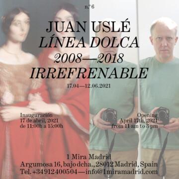 Línea Dolca. 2008 – 2018. Irrefrenable